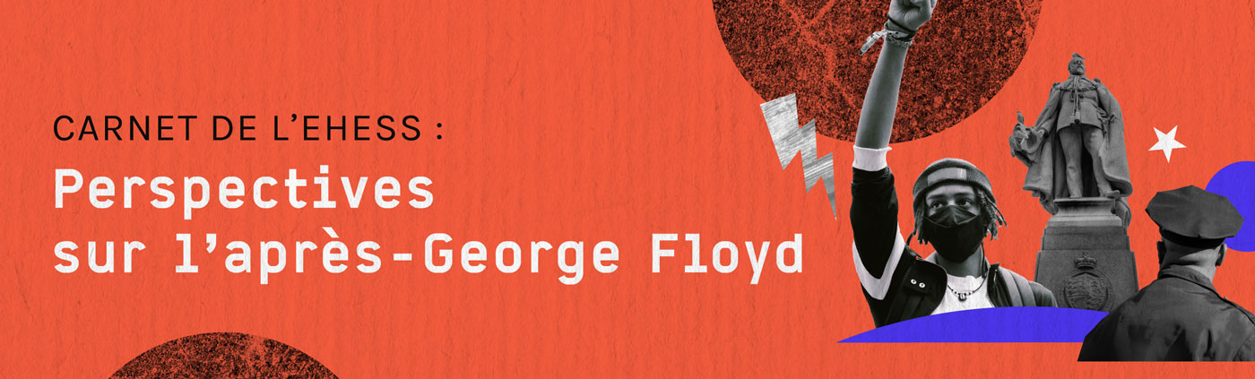 L'après-George-Floyd - Carnets de l'EHESS