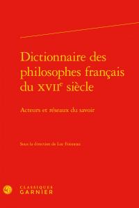 Dictionnaire des philosophes français du XVIIe siècle