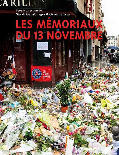 Les mémoriaux du 13 novembre | EHESS