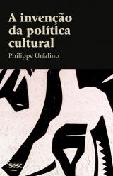 A invenção da política cultural