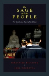 The Sage and the People. The Confucian Revival in China,