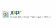 Groupe de sociologie pragmatique et réflexive - GSPR
